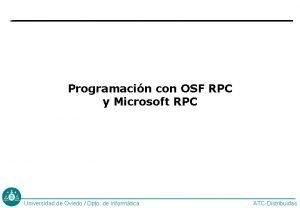 Programacin con OSF RPC y Microsoft RPC Universidad