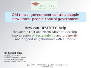 Old times government controls people new times people