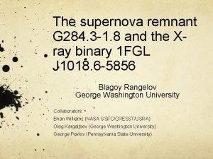 The supernova remnant G 284 3 1 8