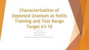Characterization of Depleted Uranium at Nellis Training and