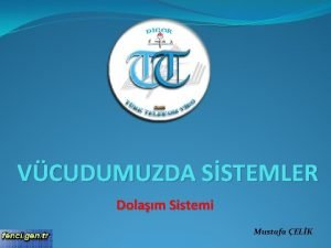 VCUDUMUZDA SSTEMLER Dolam Sistemi Mustafa ELK 1 Kann
