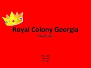 Royal Colony Georgia 1752 1776 GPS SS 8