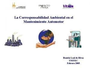 La Corresponsabilidad Ambiental en el Mantenimiento Automotor Beatriz