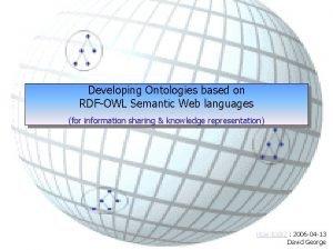 Developing Ontologies based on RDFOWL Semantic Web languages
