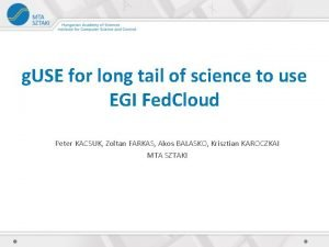 g USE for long tail of science to