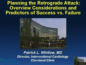 Planning the Retrograde Attack Overview Considerations and Predictors