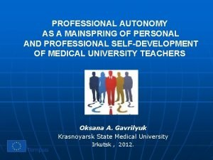 PROFESSIONAL AUTONOMY AS A MAINSPRING OF PERSONAL AND