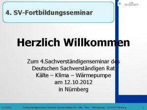 4 SVFortbildungsseminar Herzlich Willkommen Zum 4 Sachverstndigenseminar des