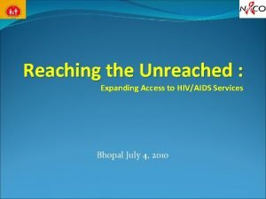 Reaching the Unreached Expanding Access to HIVAIDS Services