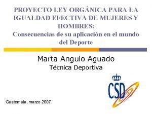 PROYECTO LEY ORGNICA PARA LA IGUALDAD EFECTIVA DE