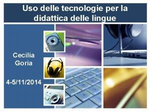 Uso delle tecnologie per la didattica delle lingue