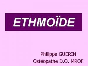 ETHMODE Philippe GUERIN Ostopathe D O MROF ETYMOLOGIE