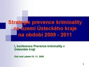 Strategie prevence kriminality na zem steckho kraje na
