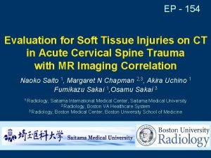 EP 154 Evaluation for Soft Tissue Injuries on