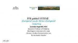 FFR guided NSTEMI Culprit and NonCulprit lesions Jasvindar