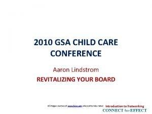 2010 GSA CHILD CARE CONFERENCE Aaron Lindstrom REVITALIZING
