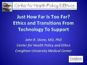 Just How Far Is Too Far Ethics and