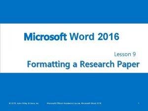 Microsoft Word 2016 Lesson 8 Lesson 9 Formatting