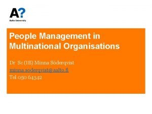 People Management in Multinational Organisations Dr Sc IB