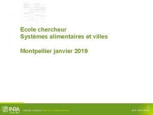 Ecole chercheur Systmes alimentaires et villes Montpellier janvier
