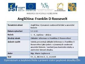 Anglitina Franklin D Roosevelt Tematick oblast Anglitina Vznamn