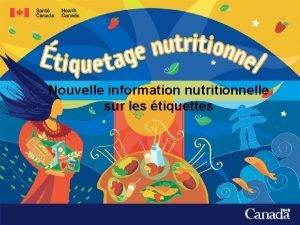 Nouvelle information nutritionnelle sur les tiquettes En tant