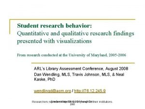 Student research behavior Quantitative and qualitative research findings