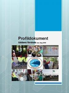 Profildokument Uddens frskola rev Aug 2018 Genus Ml
