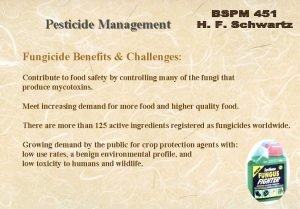 Pesticide Management Fungicide Benefits Challenges Contribute to food