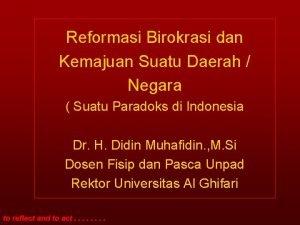 Reformasi Birokrasi dan Kemajuan Suatu Daerah Negara Suatu