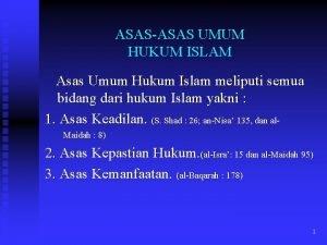 ASASASAS UMUM HUKUM ISLAM Asas Umum Hukum Islam