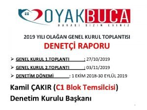 2019 YILI OLAAN GENEL KURUL TOPLANTISI DENET RAPORU