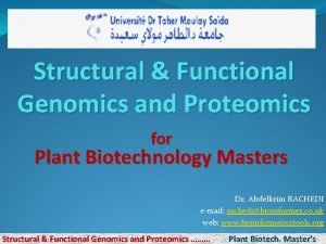 Structural Functional Genomics and Proteomics for Plant Biotechnology
