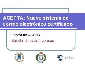 ACEPTA Nuevo sistema de correo electrnico certificado Cripto