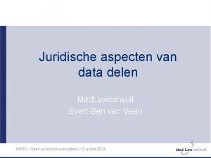 Juridische aspecten van data delen Med Lawconsult EvertBen