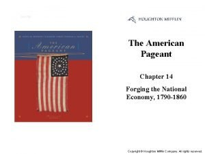 Cover Slide The American Pageant Chapter 14 Forging