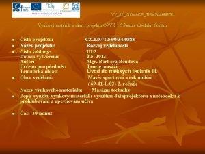 VY32INOVACETMM 24460 BOU Vukov materil v rmci projektu