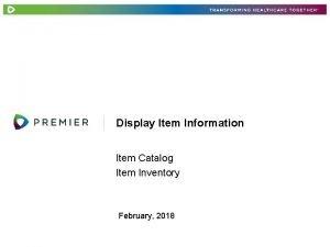 Display Item Information Item Catalog Item Inventory February