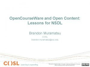 Open Course Ware and Open Content Lessons for