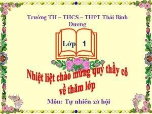 Trng TH THCS THPT Thi Bnh Dng Lp