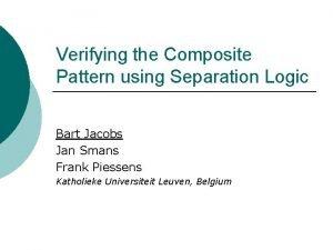 Verifying the Composite Pattern using Separation Logic Bart