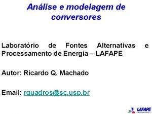 Anlise e modelagem de conversores Laboratrio de Fontes