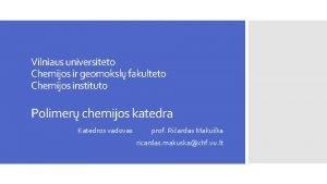Vilniaus universiteto Chemijos ir geomoksl fakulteto Chemijos instituto