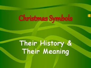 Christmas Symbols Their History Their Meaning Christmas Tree