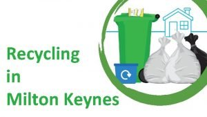 Recycling in Milton Keynes MK Recycling Factory Onepass