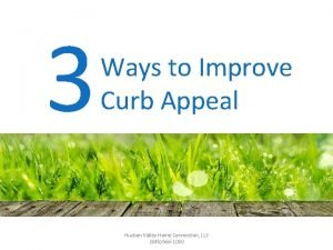 3 Ways to Improve Curb Appeal Hudson Valley