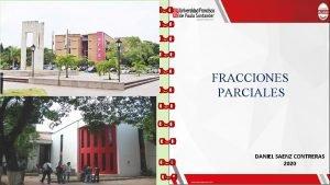 FRACCIONES PARCIALES DANIEL SAENZ CONTRERAS 2020 CONCEPTO Si