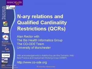 Nary relations and Qualified Cardinality Restrictions QCRs Bio