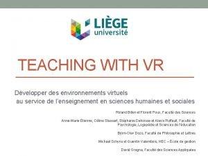 TEACHING WITH VR Dvelopper des environnements virtuels au