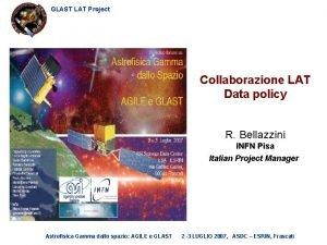 GLAST LAT Project Collaborazione LAT Data policy R